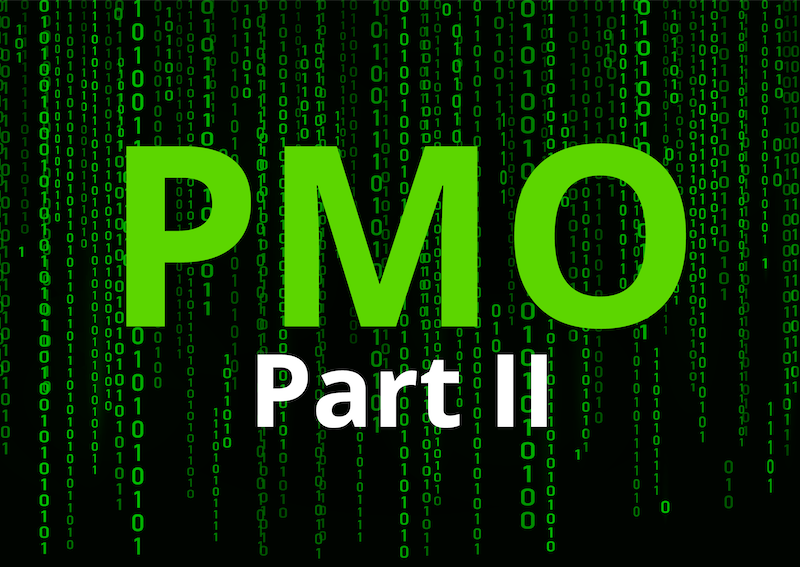 Is Your PMO Caught in the Matrix? Part II